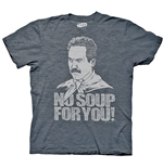Seinfeld Soup Nazi No Soup For You T-Shirt