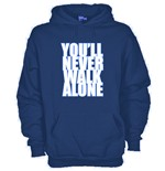 Sweatshirt You'll never walk alone