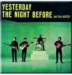 Magnet Beatles aus Metall - Yesterday / The Night Before