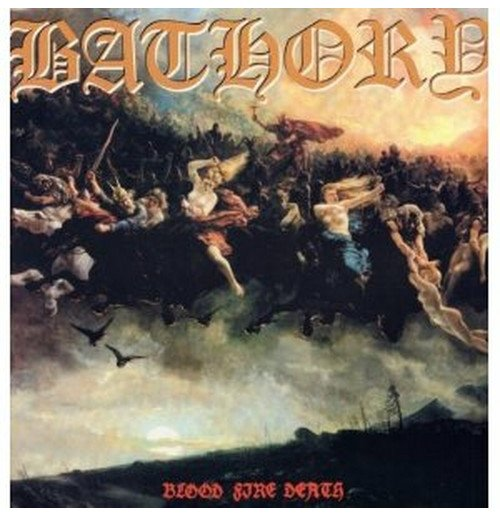 Vinyl Bathory - Blood Fire Death