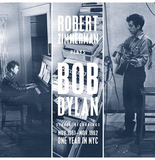 Vinyl Bob Dylan - Robert Zimmerman Plays Bob Dylan Nov'61-