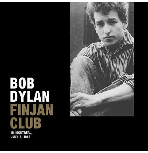 Vinyl Bob Dylan - Finjan Club In Montreal, July 2, 1962 (Lp+Cd)