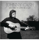 "Vinyl Johnny Cash - She Used To Love Me A Lot (7"")"