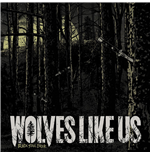 Vinyl Wolves Like Us - Black Soul Choir