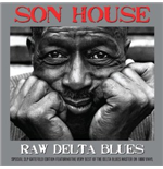 Vinyl Son House - Raw Delta Blues ( 180 Gr.) (2 Lp)