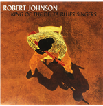 Vinyl Robert Johnson - King Of The Delta Blues Vol. 1&2 (2 Lp)