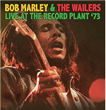 Vinyl Bob Marley & The Wailers - Live At The Record Plant '73