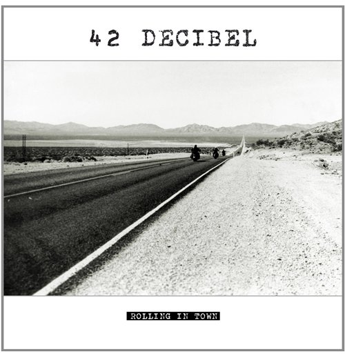 Vinyl 42 Decibel - Rolling In Town (Lp+Cd)