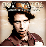 Vinyl Tom Waits - Nighthawks On The Radio (2 Lp)
