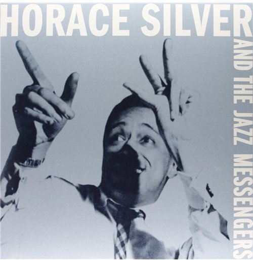 Vinyl Horace Silver - Horace Silver And The Jazz Messengers