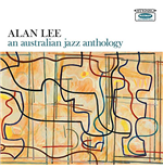 Vinyl Alan Lee - An Australian Jazz Anthology