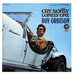 Vinyl Roy Orbison - Cry Softly Lonely One