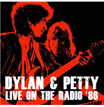 Vinyl Bob Dylan And Tom Petty - Live On The Radio '86 (2 Lp) 180gr