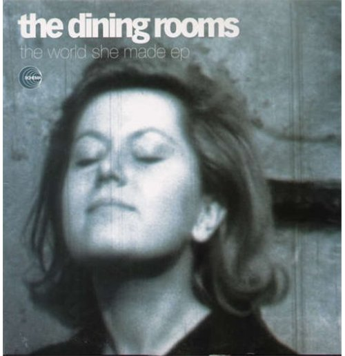 "Vinyl Dining Rooms (The) - World She Made (12"")"