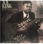 Vinyl B.B. King - Beats Like A Hammer: Early And Rare Tracks