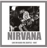 Vinyl Nirvana - Live On Kaos-fm Seattle 1987 180gr
