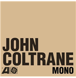 "Vinyl John Coltrane - The Atlantic Years In Mono (6 Lp+7"")"