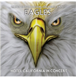 Vinyl Eagles - Hotel California In Concert Coloured Vinyl