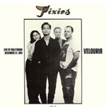 Vinyl Pixies - Live At Hollywood Palladium Hollywood December 21 1991