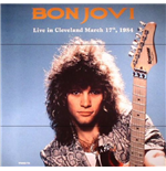 Vinyl Bon Jovi - Live In Cleveland March 17Th 1984