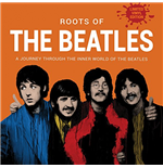 Vinyl Beatles (The) - The Roots Of