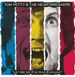 Vinyl Tom Petty And The Heartbreakers - Let Me Up (I'Ve Had Enough)