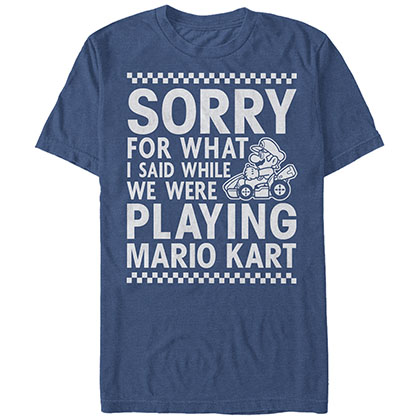 T-Shirt Nintendo Sorry For What I Said When We Were Playing Mario Kart für Männer in blau