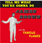Vinyl James Brown - Tell Me What You Re Gonna Do?