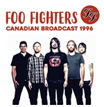Vinyl Foo Fighters - Canadian Broadcast 1996