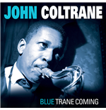 Vinyl John Coltrane - Blue Trane Coming