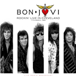 Vinyl Bon Jovi - Best Of Rockin' Live In Cleveland On 17Th March, 1984