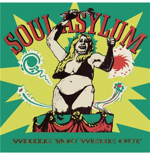 Vinyl Soul Asylum - While You Were Out