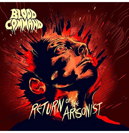 Vinyl Blood Command - Return Of The Arsonist